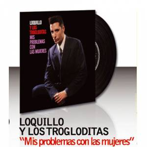 Discos de Vinilo - Loquillo y los trogloditas - mis problemas con las mujeres (Últimas Unidades)